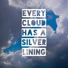 Inspiration - Every cloud has a silver lining